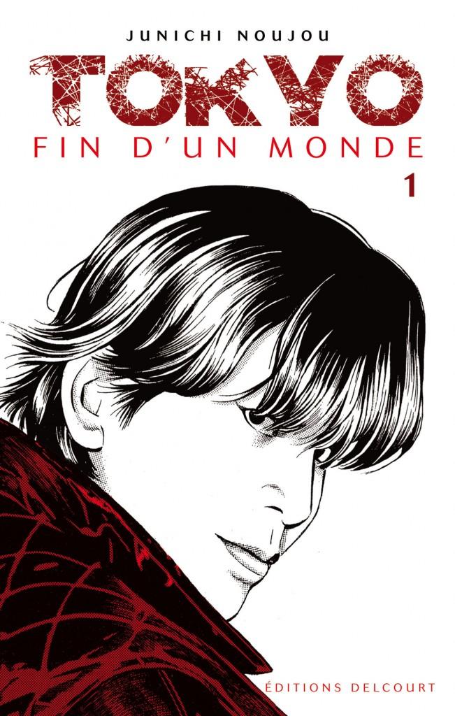 TOKYO, FIN D'UN MONDE 01 - JAQUETTE C1 REP.indd